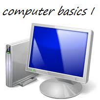 Computer Basics I