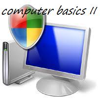 Computer Basics II